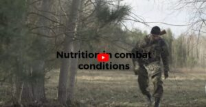 NUTRITION IN COMBAT CONDITIONS