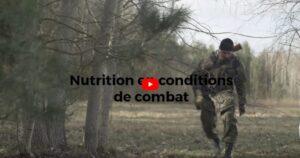 NUTRITION EN CONDITIONS DE COMBAT